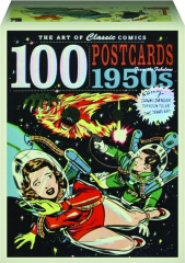 100 POSTCARDS FROM THE FABULOUS 1950S: The Art of Classic Comics
