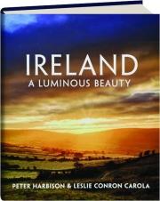 IRELAND: A Luminous Beauty