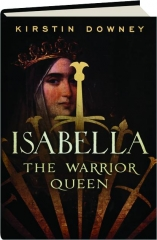 ISABELLA: The Warrior Queen