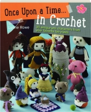 ONCE UPON A TIME...IN CROCHET