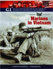 MARINES IN VIETNAM: The G.I. Series