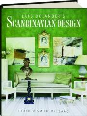 LARS BOLANDER'S SCANDINAVIAN DESIGN