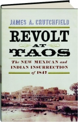 REVOLT AT TAOS