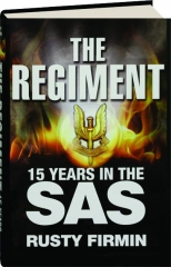 THE REGIMENT: 15 Years in the SAS