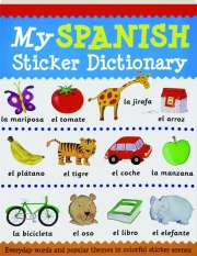MY SPANISH STICKER DICTIONARY