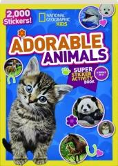 ADORABLE ANIMALS SUPER STICKER ACTIVITY BOOK