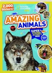 AMAZING ANIMALS SUPER STICKER ACTIVITY BOOK