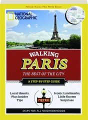 WALKING PARIS: The Best of the City