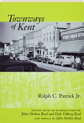 TOWNWAYS OF KENT