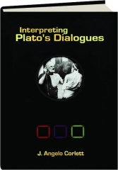 INTERPRETING PLATO'S DIALOGUES