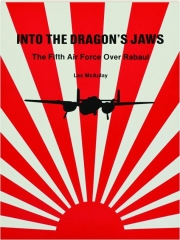 INTO THE DRAGON'S JAWS