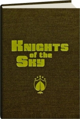 KNIGHTS OF THE SKY, VOLUME ONE