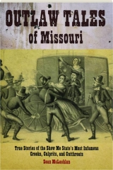 OUTLAW TALES OF MISSOURI