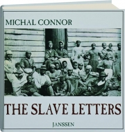 THE SLAVE LETTERS