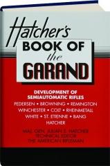 HATCHER'S BOOK OF THE GARAND