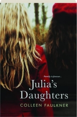 JULIA'S DAUGHTERS