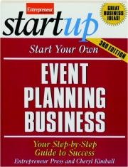START YOUR OWN EVENT PLANNING BUSINESS, 3RD EDITION