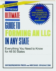 ULTIMATE GUIDE TO FORMING AN LLC IN ANY STATE, 2ND EDITION