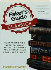 THE FAKER'S GUIDE TO THE CLASSICS