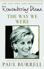 THE WAY WE WERE: Remembering Diana