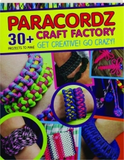 PARACORDZ CRAFT FACTORY: 30+ Projects to Make
