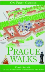 PRAGUE WALKS: On Foot Guides