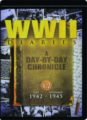 WWII DIARIES 1942-1945, V2: A Day-by-Day Chronicle
