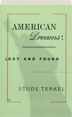 AMERICAN DREAMS: Lost and Found