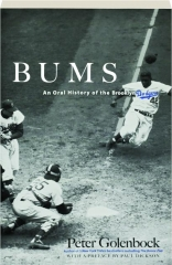 BUMS: An Oral History of the Brooklyn Dodgers