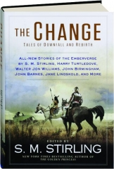 THE CHANGE: Tales of Downfall and Rebirth