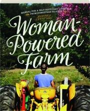 WOMAN-POWERED FARM