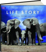 LIFE STORY: Many Lives, One Epic Journey
