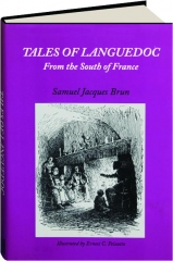 TALES OF LANGUEDOC: From the South of France