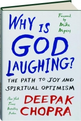 WHY IS GOD LAUGHING? The Path to Joy and Spiritual Optimism