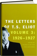 THE LETTERS OF T.S. ELIOT, VOLUME 3, 1926-1927