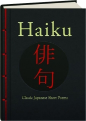 HAIKU: Classic Japanese Short Poems