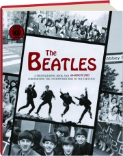 THE BEATLES: A Photographic Book and 60-Minute DVD Chronicling the Unstoppable Rise of the Fab Four