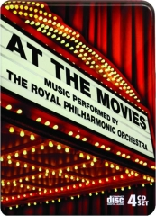 AT THE MOVIES: Music Performed by the Royal Philharmonic Orchestra