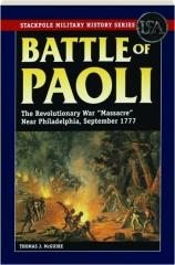 BATTLE OF PAOLI: The Revolutionary War Massacre Near Philadelphia, September 1777