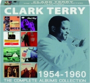 CLARK TERRY: The Complete Albums Collection 1954-1960