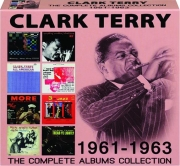 CLARK TERRY: The Complete Albums Collection 1961-1963