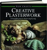CREATIVE PLASTERWORK: New Crafts