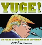YUGE! 30 Years of Doonesbury on Trump