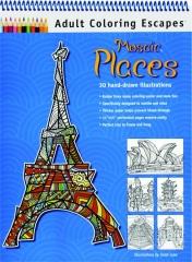 MOSAIC PLACES: Adult Coloring Escapes
