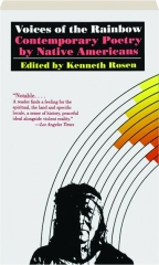 VOICES OF THE RAINBOW: Contemporary Poetry by Native Americans