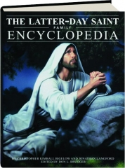 THE LATTER-DAY SAINT FAMILY ENCYCLOPEDIA