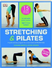 STRETCHING & PILATES: 15 Minute Fitness