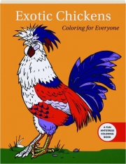 EXOTIC CHICKENS: Coloring for Everyone