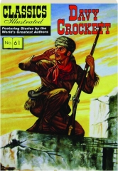 DAVY CROCKETT, NO. 61: Classics Illustrated