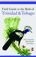 FIELD GUIDE TO THE BIRDS OF TRINIDAD & TOBAGO